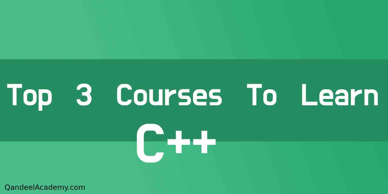 Top 3 courses to learn c++