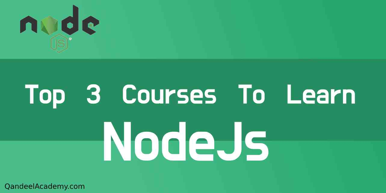 Top 3 course to learn NodeJS