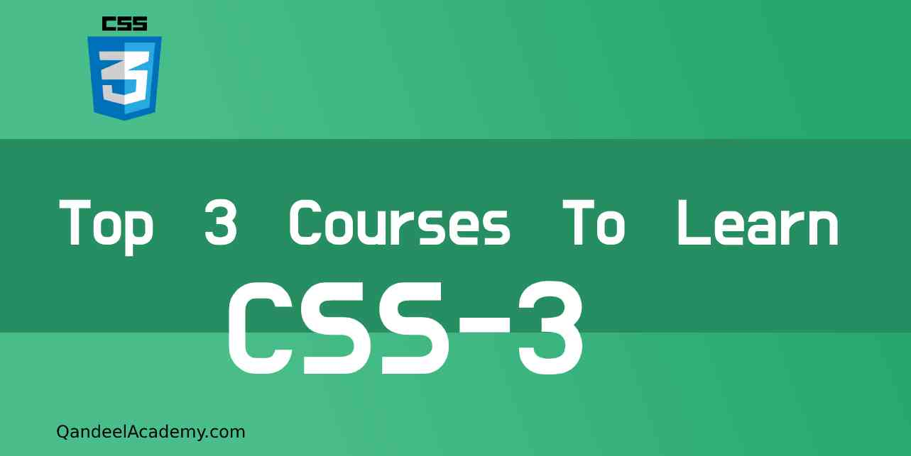 Top 3 courses to learn CSS-3